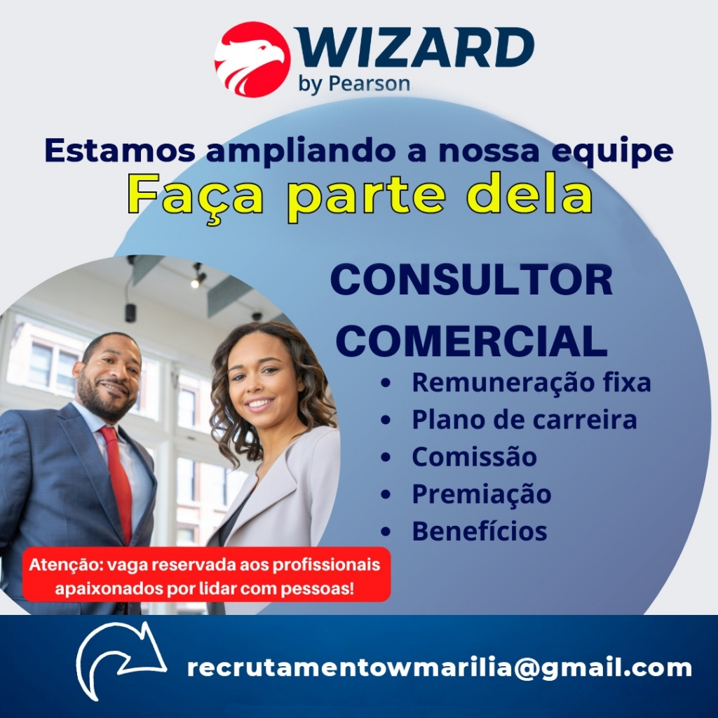 Giro Marília -Wizard Marilia contrata: Consultor Comercial!